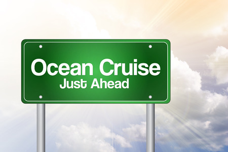 just ahead: Ocean Cruise Just Ahead Green Road Sign Concept Stock Photo