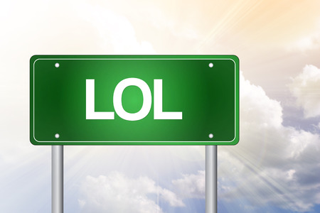 laughing out loud: LOL, Laughing Out Loud, Green Road Sign, concepto de negocio