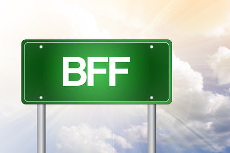 bff: BFF, Best Friends Forever, Green Road Sign concept