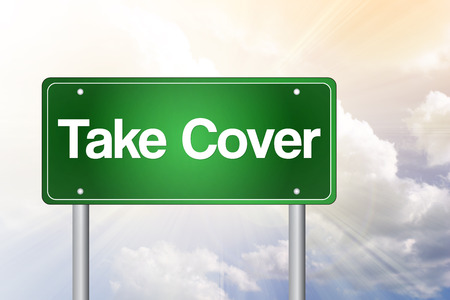 Take Cover Green Road Sign, business concept
