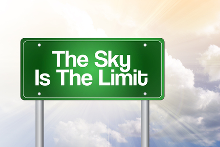 The Sky Is The Limit Green Road Sign, business concept photo