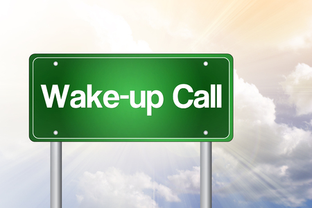 wakeup: Wake-up Call Green Road Sign, business concept