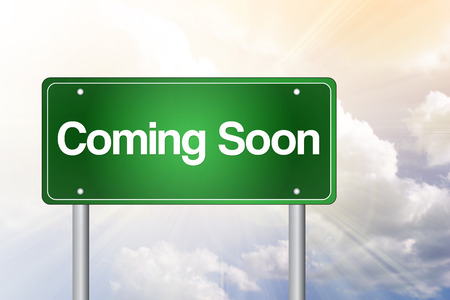 Coming Soon Green Road Sign, business concept photo