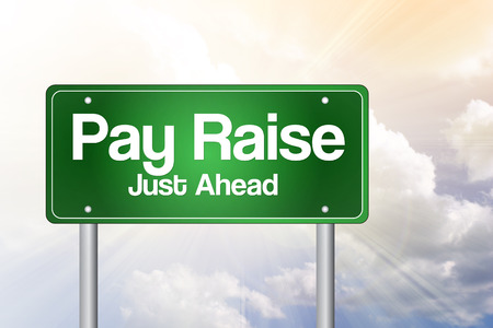 pay raise: Pay Raise, Just Ahead Green Road Sign, Business Concept
