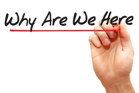 Hand writing Why Are We Here with red marker, business Stockfoto