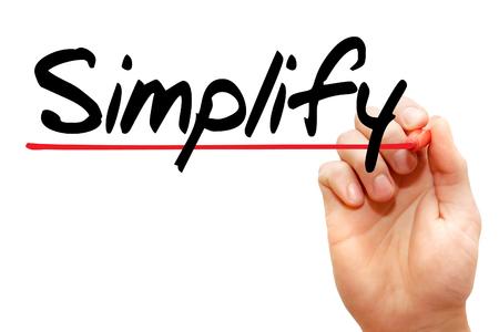 vereenvoudigen: Hand schrijven Vereenvoudig met marker, business concept Stockfoto