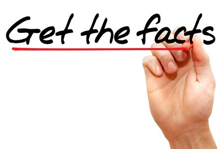 Hand writing Get the facts with marker, business concept photo