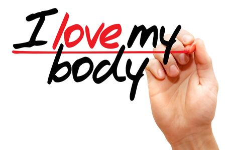 body writing: Hand writing I love my body with marker, concept