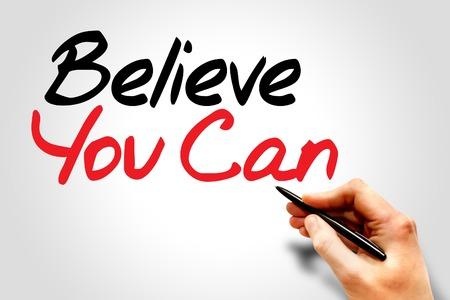 believe: Escritura de la mano Crea que usted puede, concepto de negocio