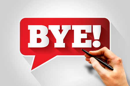 bye: BYE text message bubble, business concept Stock Photo