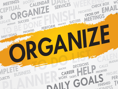 disorganized: ORGANIZE word cloud, business concept