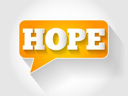 HOPE text message bubble, business concept