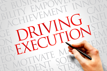execution: Driving Execution word cloud, business concept