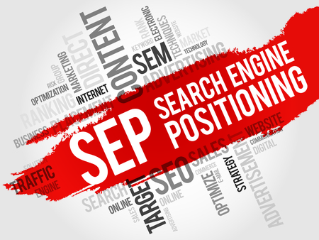 search engine optimized: SEP search engine positioning word cloud business concept Illustration