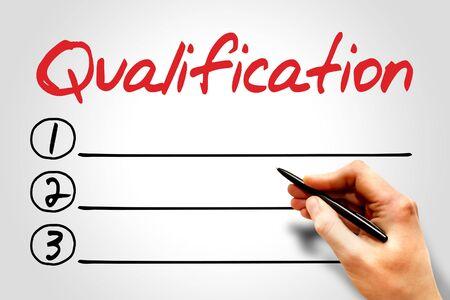 qualification: Qualification blank list, education concept