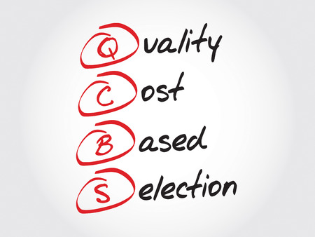 based: QCBS - Quality and Cost Based Selection, acronym business concept Illustration