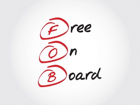 fob: FOB - Free On Board, acronym business concept