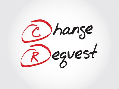 CR - Change Request, acronym business concept