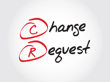 cr: CR - Change Request, acronym business concept