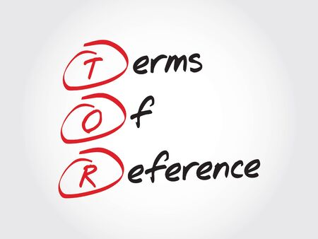 acronym: TOR - Terms of Reference, acronym business concept Illustration