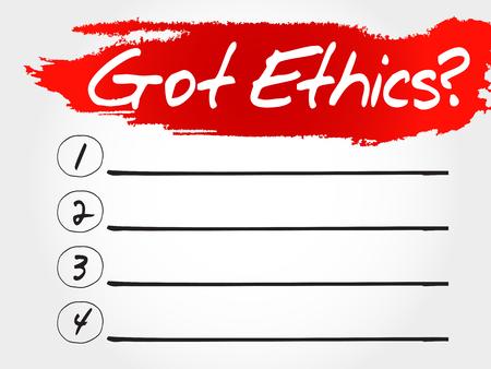 Got Ethics? blank list, business concept
