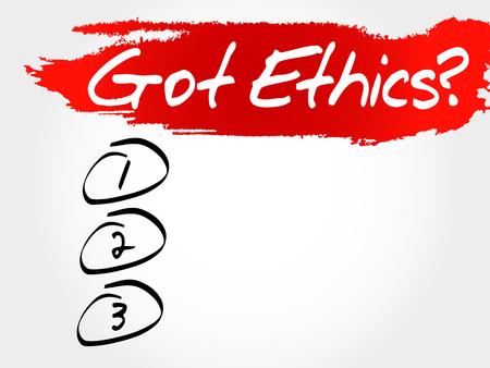 got: Got Ethics? blank list, business concept