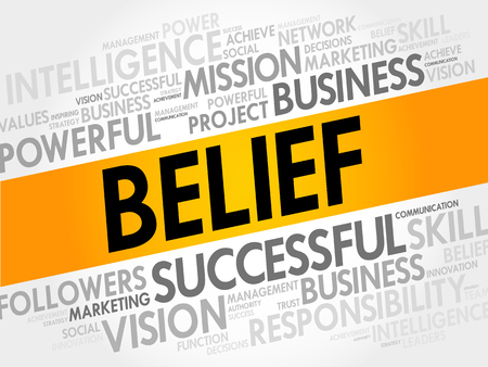 belief: BELIEF word cloud, business concept
