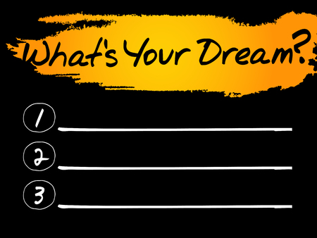 personality development: Whats Your Dream Blank List, vector concept background