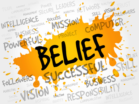 beliefs: BELIEF word cloud, business concept