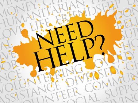 need help: Need help, word cloud concept