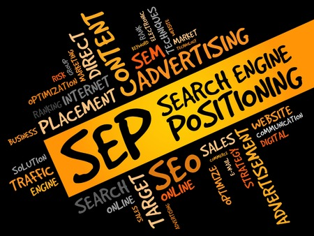 financial position: SEP (search engine positioning) word cloud business concept