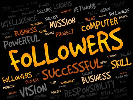 followers: FOLLOWERS word cloud, business concept Illustration