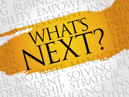 what's ahead: Whats Next word cloud, business concept Illustration