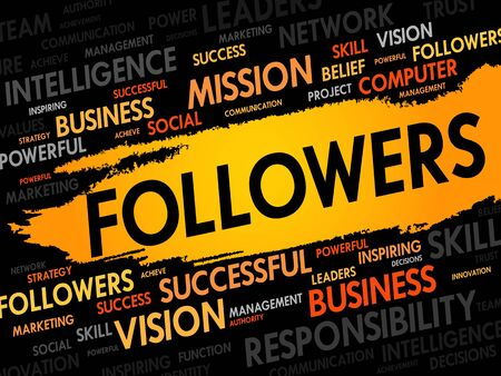 followers: FOLLOWERS word cloud, business concept Illustration