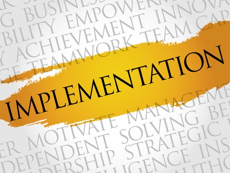 implementation: Implementation word cloud, business concept Illustration