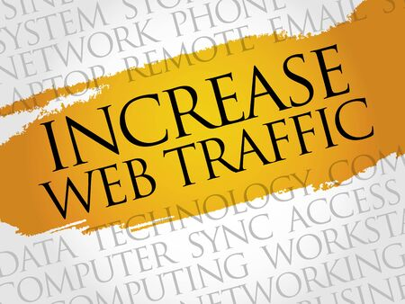 web traffic: Increase web traffic word cloud concept
