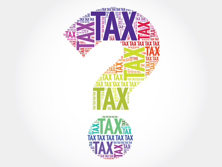time account: Tax Question mark, word cloud business concept Illustration
