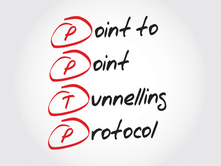 protocol: PPTP Point to Point Tunnelling Protocol, acronym business concept Illustration