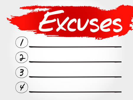 justification: Excuses blank list, business concept