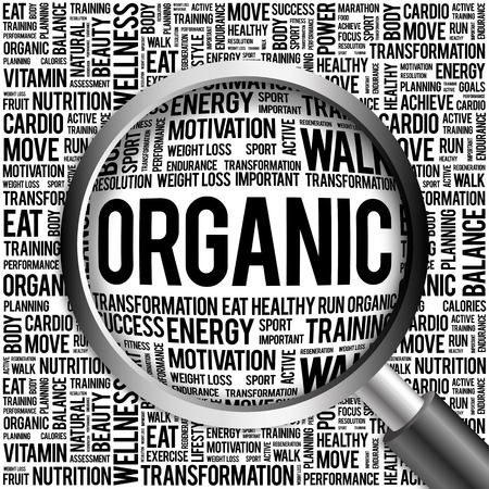 increase fruit: ORGANIC word cloud with magnifying glass, health concept