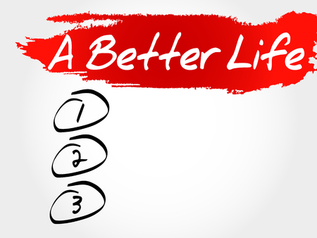 better: A Better Life blank list, health concept Illustration
