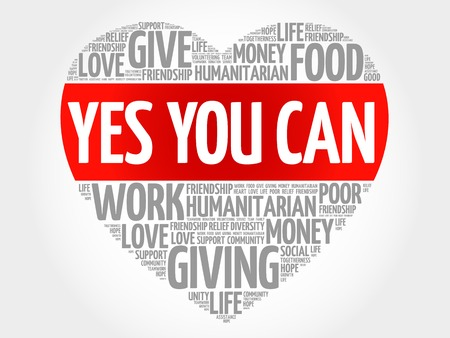 yes you can: Yes You Can word cloud, heart concept