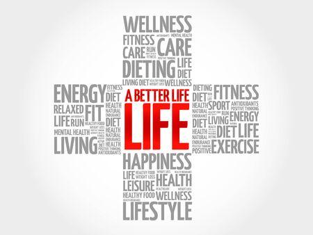 live feeling: A Better Life word cloud, health cross concept