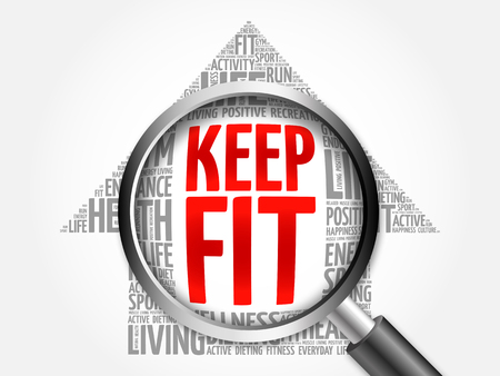keep fit: KEEP FIT arrow word cloud with magnifying glass, health concept