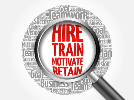 retain: Hire, Train, Motivate and Retain word cloud with magnifying glass, business concept Stock Photo