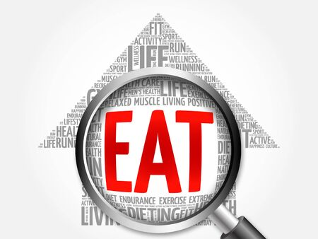 increase fruit: EAT arrow word cloud with magnifying glass, health concept