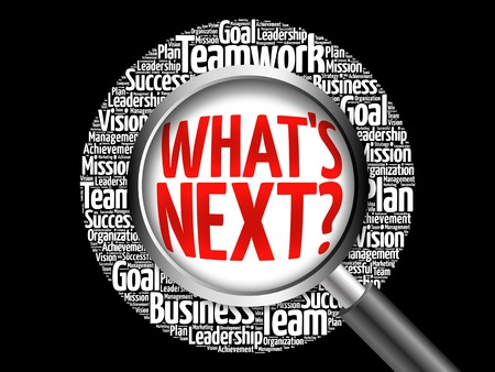 what's ahead: Whats Next word cloud with magnifying glass, business concept