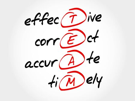 timely: TEAM - Effective, Correct, Accurate, Timely, acronym business concept Illustration