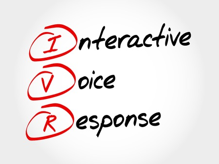 response: IVR - Interactive Voice Response, acronym business concept Illustration