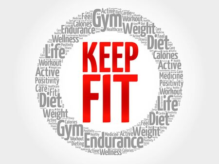keep fit: KEEP FIT word cloud, health concept